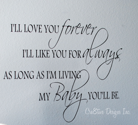 I'll love you forever vinyl quote on the wall