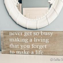 Make a Life sign
