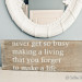Never Get So Busy Making a Living..stencil giveaway